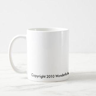 WhiteDogYawning, HAVE a DAWGONE GOOD DAY !, Cop... Coffee Mug