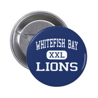 Whitefish Bay Lions Middle Milwaukee Pinback Buttons