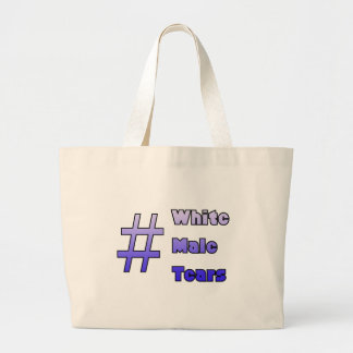 #WhiteMaleTears Bolsa Tela Grande