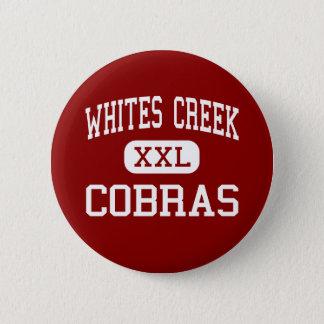 Whites Creek - Cobras - High - Whites Creek Button