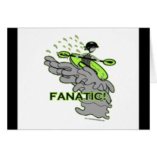 Whitewater Fanatic! Card