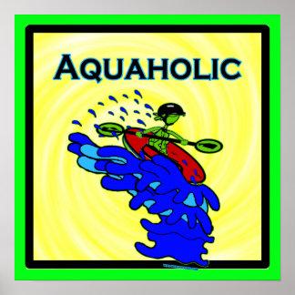 Whitewater Kayaker Aquaholic Blue Green Poster