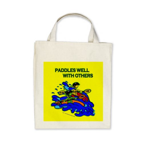Whitewater Paddles Well With Others Canvas Bags