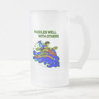 Whitewater Paddles Well With Others Frosted Glass Beer Mug