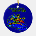 Whitewater Paddles Well With Others Christmas Tree Ornament