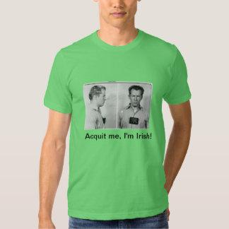 Whitey Bulger Acquit me, I'm Irish! T Shirt