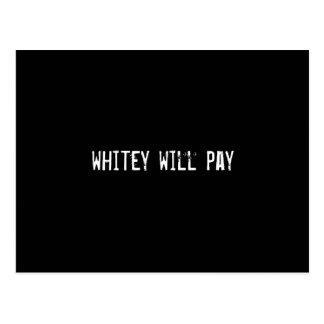 whitey will pay postcard