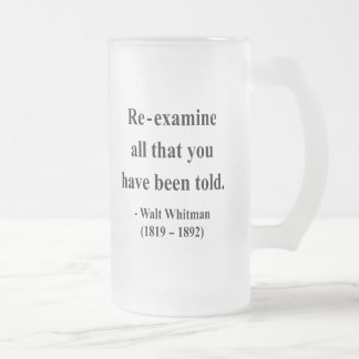 Whitman Quote 1a Frosted Glass Beer Mug