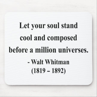 Whitman Quote 5a Mouse Pad