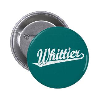 Whittier script logo in white distressed pinback button