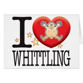 Whittling Love Man Card