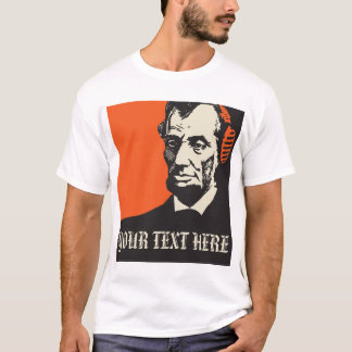 who Abraham Lincoln is listening to? T-Shirt