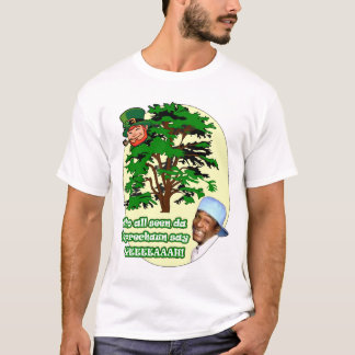 Who all seen da Leprechaun T-Shirt