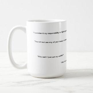 Who am? I - Obama infamous quotes Coffee Mug