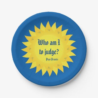 Who Am I To Judge, Pope Francis 7 Inch Paper Plate