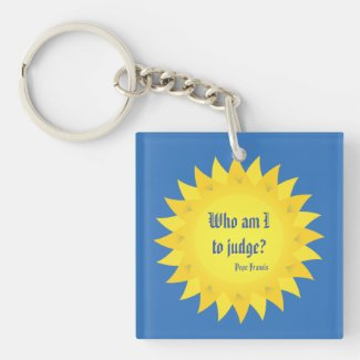 Who Am I To Judge? Pope Francis Acrylic Keychain