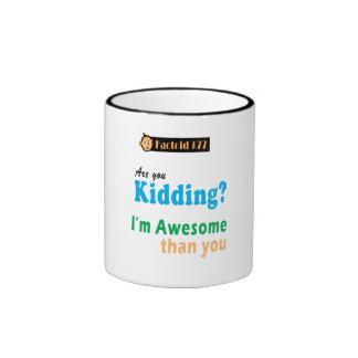 Who are we Kidding Ringer Coffee Mug