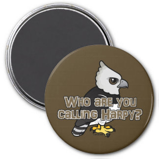 Who are you calling Harpy? 3 Inch Round Magnet