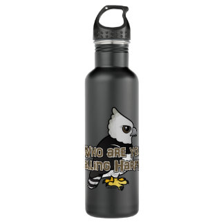 Who are you calling Harpy? Stainless Steel Water Bottle