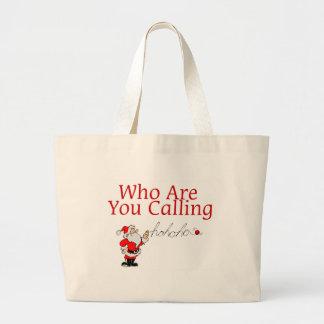 Who Are You Calling Jumbo Tote Bag