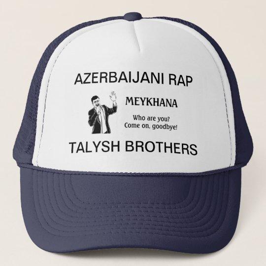 Who are you? Come on, goodbye! Azerbaijani rap hit Trucker Hat