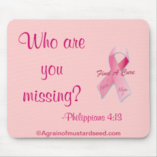 Who are you missing? Breast Cancer Mouse Pad