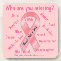 Who are you missing Pink Ribbon Coaster