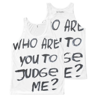Who are you to judge me? #2 All-Over-Print tank top