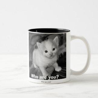 who are you, Who are you? Mug