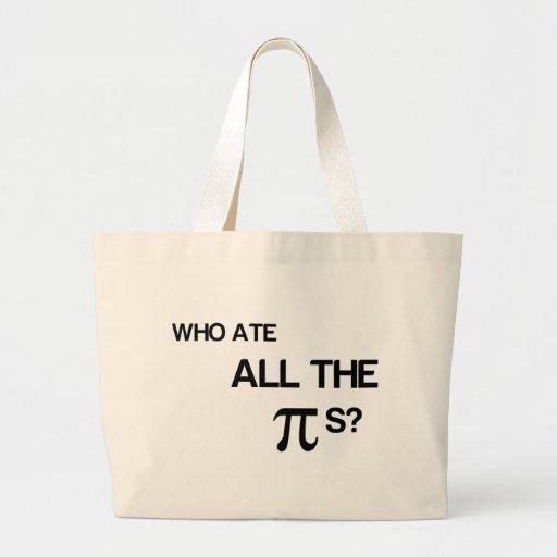 Who Ate All The Pies Jumbo Tote Bag