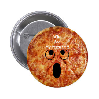 Who Ate My Pizza? Photo Button