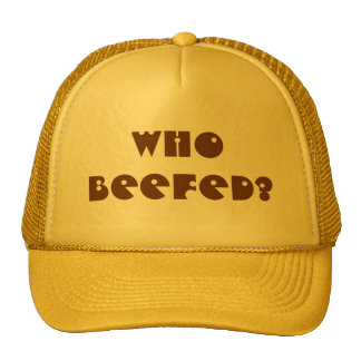 Who Beefed? Trucker Hats