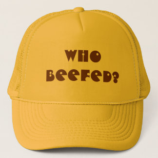 Who Beefed? Trucker Hat