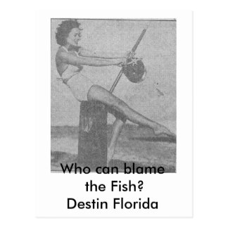 Who_can_blame_the_fish Destin Postcard