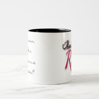 """Who can find a virtuous woman?"" Two-Tone Coffee Mug"