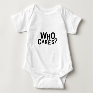 Who Cares? Baby Bodysuit