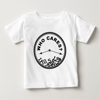 Who Cares Clock Baby T-Shirt