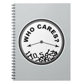 Who Cares Clock Spiral Notebook