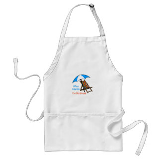 Who Cares I'm Retired Adult Apron