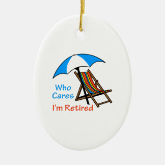 Who Cares I'm Retired Double-Sided Oval Ceramic Christmas Ornament