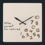 "Who Cares? I&#39;m retired. Square Wall Clock<br><div class=""desc"">A humorous reflection of what life is like for retired folks. The numbers on this clock are jumbled in the bottom corner and the words &#39;Who Cares? I&#39;m retired&#39; are printed in a casual font. This would make a super gift for your favorite retiree. Feel free to message me with...</div>"