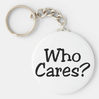 Who Cares Keychain