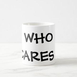 WHO CARES COFFEE MUGS