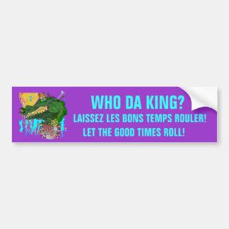 Who Da King? Bumper Sticker