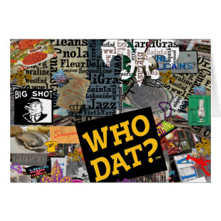 WHO DAT Collage Art Card