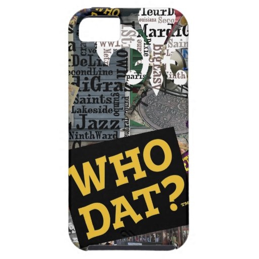 Who Dat? Collage Art  iphone5 Covers iPhone 5 Case