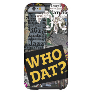 Who Dat? Collage Art iPhone 6 case Covers
