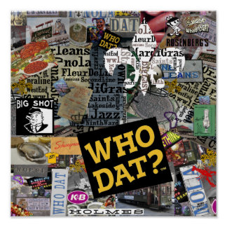 Who Dat? Collage Art Poster 12x12