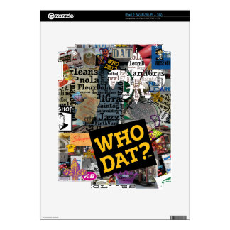 WHO DAT Collage Art Skins For The iPad 2