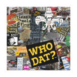 Who Dat? Collage Art  Wrapped Frame Canvas Print
